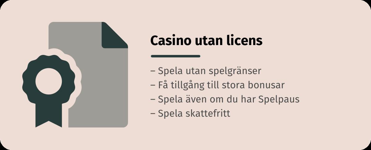 Information angående casino utan licens, spela utan gränser, utan spelpaus och helt skattefritt